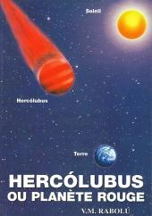 HERCOLUBUS OU PLANÈTE ROUGE V.M. Rabolú