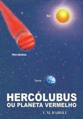 HERCÓLUBUS OU PLANETA VERMELHO V.M. Rabolú