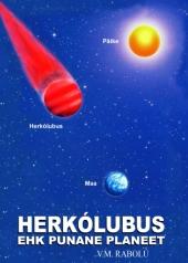 HERKÓLUBUS EHK PUNANE PLANEET V.M. Rabolú