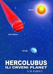 HERCOLUBUS ILI CRVENI PLANET V.M. Rabolú