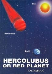 HERCOLUBUS OR RED PLANET V.M. Rabolú