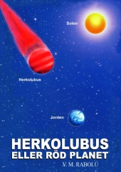 HERKOLUBUS ELLER RÖD PLANET  V.M. Rabolú