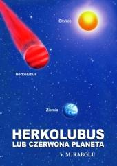 HERKOLUBUS LUB CZERWONA PLANETA V.M. Rabolú