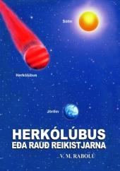HERKÓLÚBUS EÐA RAUÐ REIKISTJARNA V.M. Rabolú