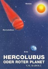 HERCOLUBUS ODER ROTER PLANET V.M. Rabolú